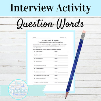 Spanish Question Words Interview Activity