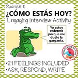 Spanish 1 - Como estas hoy? - Engaging Interview Activity