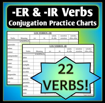 Spanish 1 - Conjugation Practice Charts for -ER and -IR verbs