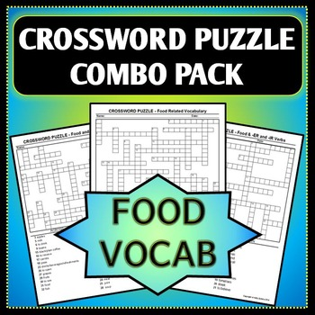 Spanish 1 - Crossword Puzzle COMBO PACK - Food Vocab & -ER