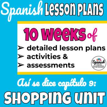 Spanish 1 Curriculum: Así se dice Chapter 9