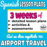Spanish 1 Curriculum: Así se dice Chapter 10