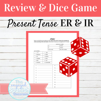 Spanish Present Tense of -ER and -IR Verbs Dice Game