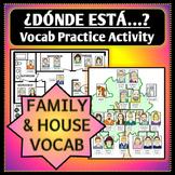 "Spanish 1 - ""¿Dónde está...?"" Family and House Vocab Practice Activity"