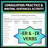 Spanish 1 - ER and IR Verbs Conjugation Practice Worksheet