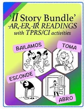 Spanish 1,2: Eleven TPRS Stories with CI Activities, Regular Verbs SUPER BUNDLE