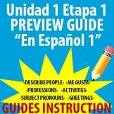 Spanish 1 - En Espanol 1 - Unidad 1 Etapa 1 Preview Guide