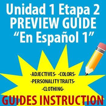 Spanish 1 - En Espanol 1 - Unidad 1 Etapa 2 Preview Guide