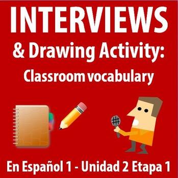 Spanish 1 - En Espanol 1 - Unidad 2 Etapa 1 Drawing + Interviews