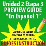 Spanish 1 - En Espanol 1 - Unidad 2 Etapa 3 Preview Guide