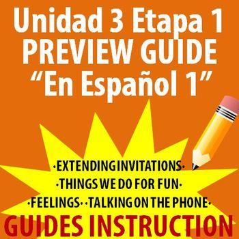Spanish 1 - En Espanol 1 - Unidad 3 Etapa 1 Preview Guide
