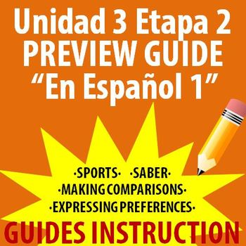 Spanish 1 - En Espanol 1 - Unidad 3 Etapa 2 Preview Guide