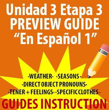 Spanish 1 - En Espanol 1 - Unidad 3 Etapa 3 Preview Guide