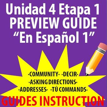 Spanish 1 - En Espanol 1 - Unidad 4 Etapa 1 Preview Guide