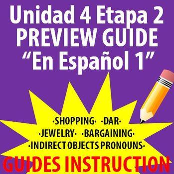 Spanish 1 - En Espanol 1 - Unidad 4 Etapa 2 Preview Guide