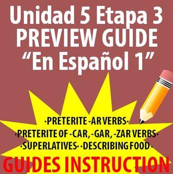 Spanish 1 - En Espanol 1 - Unidad 5 Etapa 3 Preview Guide