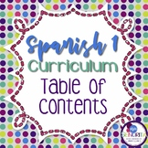 Spanish 1 Entire Curriculum Table of Contents