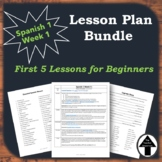 Spanish 1 for Beginners, First Week of School Lesson Plans Bundle