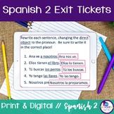 Spanish 2 Exit Tickets:  110