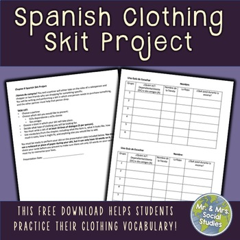Spanish 1 Exprésate Chapter 8 Clothing Skit Project