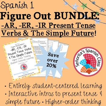 Spanish 1 - Figure Out BUNDLE - Regular Present Tense Verbs and Simple Future