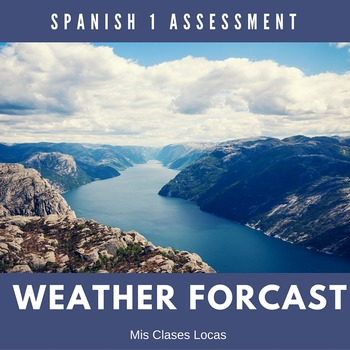 Assessment: Spanish 1 Final Weather Forecast Project