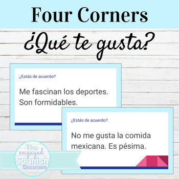 Spanish 1 Four Corners Activity: ¿Qué te gusta? Gustar and verbs like Gustar