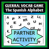 Spanish 1 - GUERRA - Vocab Word Game - Partner Activity - The Alphabet