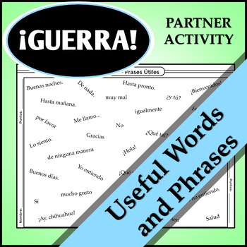 Spanish 1 - GUERRA - Vocab Word Game - Partner Activity - Useful Phrases