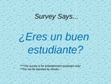 "Spanish 1/2 ""Are You a Good Student?"" Survey"