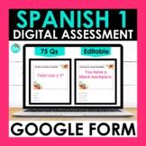 Spanish 1 Google Forms Assessment | Editable Final Exam