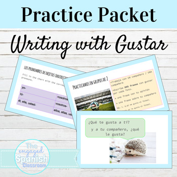 Spanish 1 Grammar Practice Packet: Writing with Gustar