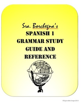 Spanish 1 Grammar Study Guide and Reference (DOCX VERSION)