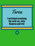 Spanish 1 Homework practicing ser, estar, llamarse and vivir
