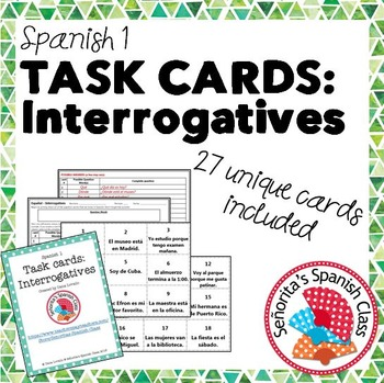Spanish 1 - Interrogatives (Question Words) - TASK CARDS