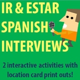 Spanish 1 - Interview Activity with Ir and Estar