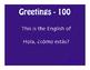 Avancemos 1 Lección Preliminar Jeopardy-Style Review Game