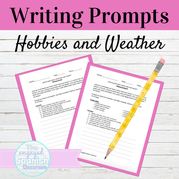 Spanish 1 Writing Prompt with Hobbies and Infinitives: Frequency + Climate
