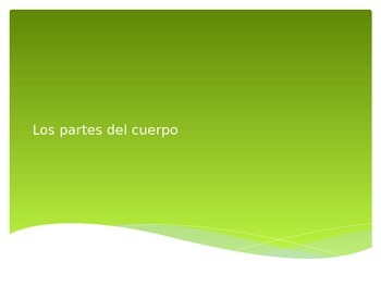 Spanish 1 Para Empezar Body Parts Notes