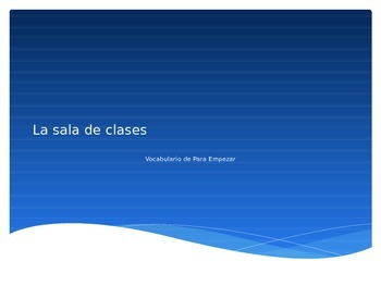 Spanish 1 Para Empezar Classroom Sayings