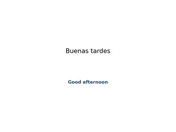 Spanish 1 Para Empezar Saludos Greetings Brillo