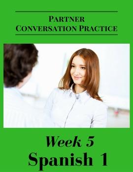 Partner Conversation Practice Spanish 1   Week 5