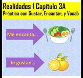 Spanish 1 Práctica Gustar, Encantar, Vocab 3A Realidades 1
