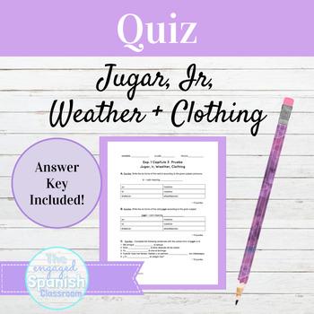 Spanish Present Tense Quiz Jugar Ir and Weather Vocab