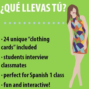 Spanish 1 - Que llevas tu? - Interactive Interview Activity