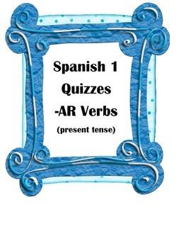 Spanish 1 Quiz or Test -AR Verbs Present Tense (3 versions!)