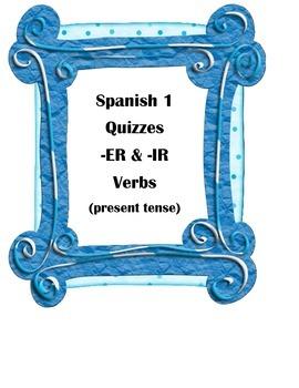 Spanish 1 Quiz or Test -ER and -IR Verbs Present Tense (4