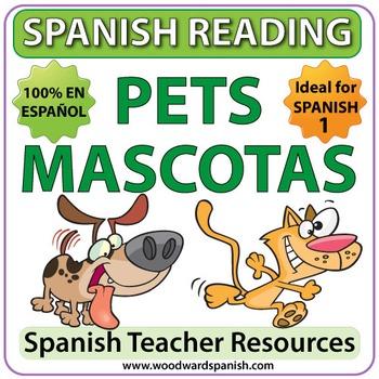Spanish 1 Reading - Pets - Las Mascotas