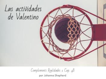 Spanish Realidades 1 - Cap. 4B - Las actividades de Valentino (TPRS-style story)