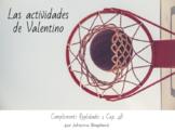 Realidades 1 - Cap. 4B - Las actividades de Valentino - La